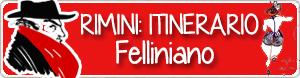 Itinerario felliniano a Rimini