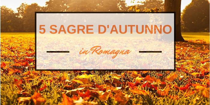 5 sagre d'autunno in Romagna da non perdere